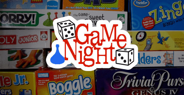 Game Night – February 24th at 6 pm